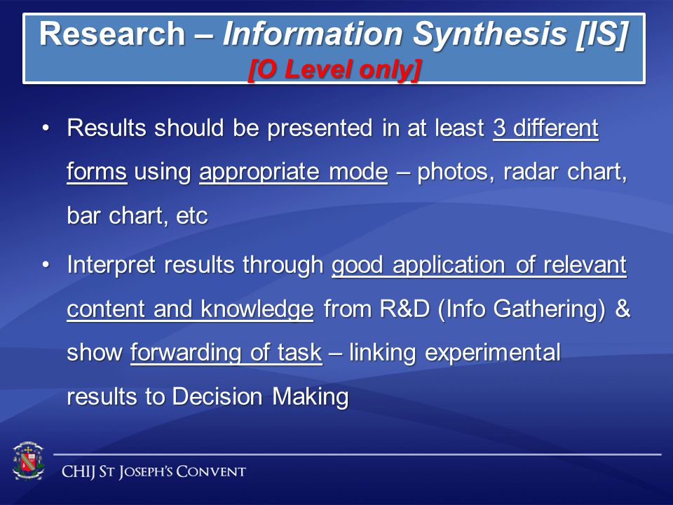 Research – Information Synthesis [IS]
